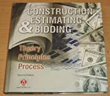 img - for Construction Estimating & Bidding, Theory Principles Process book / textbook / text book