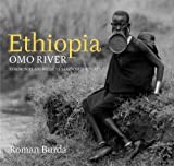 Roman Burda: Ethiopia: Omo River, Ceremonies and Rituals