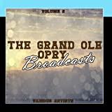 Grand Ole Opry Broadcasts Vol 2