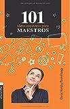 img - for 101 Ideas creativas para maestros (Spanish Edition) book / textbook / text book