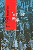 Sanshiros Wege