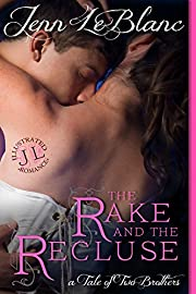 The Rake and The Recluse: A Tale of Two Brothers (an illustrated time travel romance) (Lords of Time - illustrated Book 1)