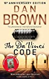 Dan Brown The Da Vinci Code: 10th Anniversary Edition: (Robert Langdon Book 2)