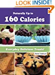 Naturally Up to 160 Calories. Everyda...