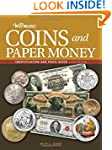 Warman's Coins and Paper Money: Ident...
