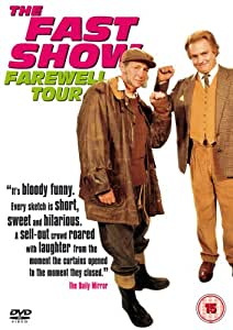 The Fast Show - Farewell Tour [DVD] [2003]