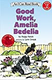 img - for Good Work, Amelia Bedelia (I Can Read Level 2) book / textbook / text book
