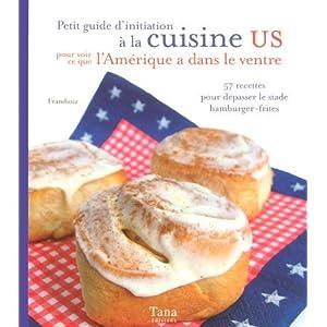 Petit guide d'initiation à la cuisine US pour voir ce que l'Amérique a dans le ventre
