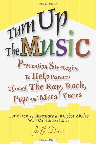 Включите вверх музыки: Стратегии предупреждения, чтобы помочь родителям через рэп, рок, поп и металлические лет