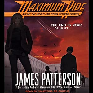 Maximum Ride: Saving the World and Other Extreme Sports | [James Patterson]