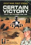Gulf War: First Strike - Certain Victory