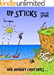 Up Sticks: Spain: Book two follows th...