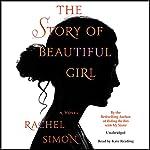 The Story of Beautiful Girl | Rachel Simon