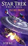 Star Trek: The Fall: Peaceable Kingdoms (1476718997) by Ward, Dayton