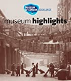 Museum of London, Docklands Curators of the Museum of London