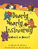 Dearly, Nearly, Insincerely: What Is an Adverb? (Words Are CATegorical (Pb)) (075696881X) by Cleary, Brian P.