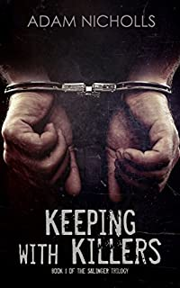 Keeping With Killers by Adam Nicholls ebook deal