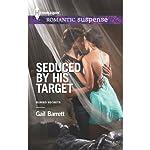 Seduced by His Target: Buried Secrets | Gail Barrett