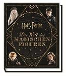 Harry Potter: Die Welt der magischen...
