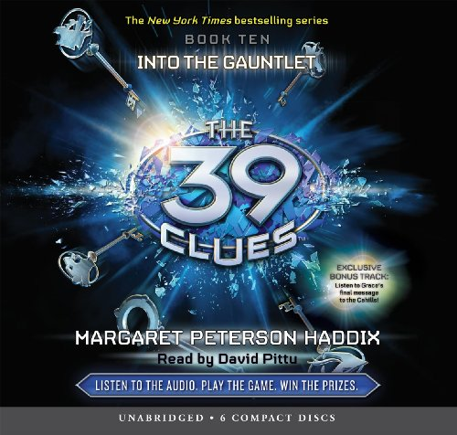The 39 Clues Book 10: Into the Gauntlet - Audio Library Edition