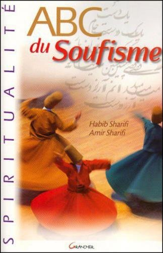 ABC du soufisme (French Edition)