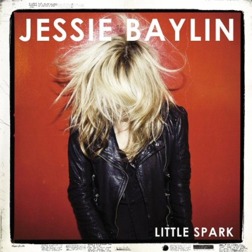 Little Spark - Jessie Baylin
