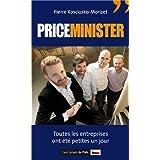 Priceminister : Toutes les entreprises ont �t� petites un jourpar Pierre Kosciusko-Morizet