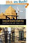 Energy and Security in South Asia: Co...
