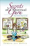 Secrets of a Spiritual Guru by Tamara Dorris