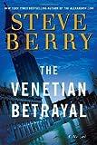 Venetian Betrayal Steve Berry