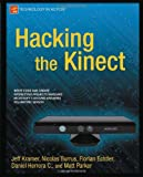 img - for Hacking the Kinect (Technology in Action) book / textbook / text book