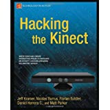 Hacking the Kinect (Technology in Action) ~ Jeff Kramer