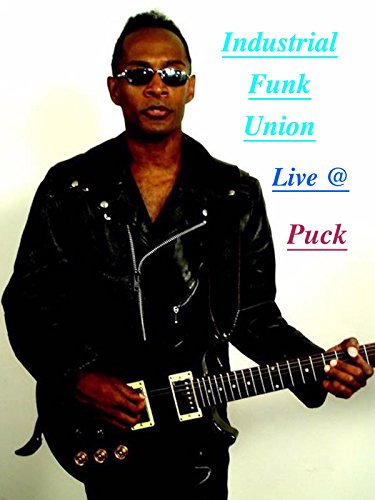 Industrial Funk Union Live @ Puck