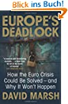 Europe's Deadlock: How the Euro Crisi...