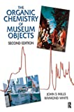 Organic Chemistry of Museum Objects (Conservation and Museology)