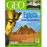 GEO. Una Nueva Visión del Mundo. Revista Mensual de Grandes Reportajes. Nº 170. Egipto: últimos descubrimientos...