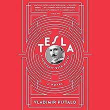 Tesla: A Portrait with Masks Audiobook by Vladimir Pistalo, Bogdan Rakic - translator, John Jeffries - translator Narrated by L. J. Ganser