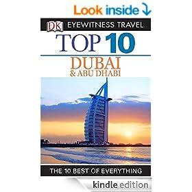 DK Eyewitness Top 10 Travel Guide: Dubai and Abu Dhabi: Dubai and Abu Dhabi