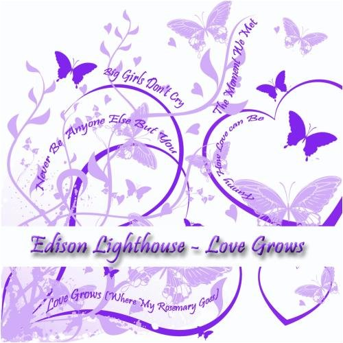 Edison Lighthouse - Love Grows - Zortam Music