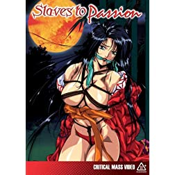 Slaves to Passion