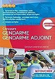 Gendarme Gendarme adjoint - Concours externe et interne - Nº65 - Edition 2015-2016...