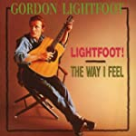 Lightfoot//the Way I Feel