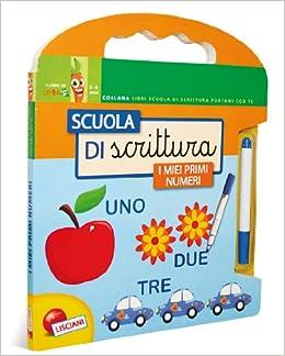 Scuola di scrittura. I miei primi numeri. Con gadget (Italian) Board