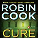 Cure Audiobook by Robin Cook Narrated by George Guidall