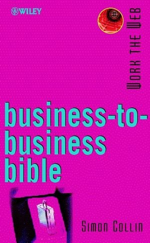 Trabajar la Web, Biblia de Business-to-Business (trabajando la WEB)
