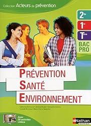 Prévention Santé Environnement - 2e/1re/Term Bac Pro