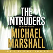 The Intruders | [Michael Marshall]