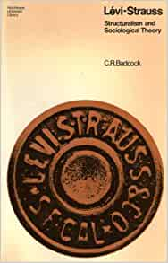 levi strauss structuralism An exploration of lévi-strauss's structuralist anthropology as a disguised  continuation of the judaeo-christian tradition.