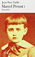 Marcel Proust (Tome 1): Biographie
