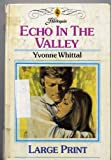 Echo in the Valley (0263112136) by Whittal, Yvonne